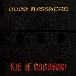 QUOD MASSACRE