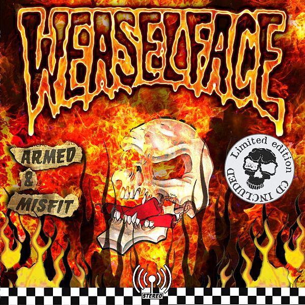 Weaselface - Armed & Misfit 2018
